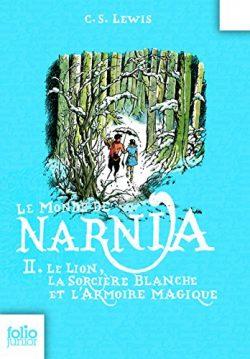 Le Monde de Narnia (Tome 2) – Le lion, la sorcière blanche et l'armoire magique (Fre ...