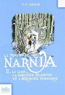 Le Monde de Narnia: Le Lion, La Sorciere Blanche Et L'Armoire Magique (Folio Junior) (Fren ...