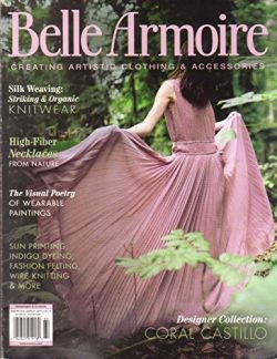 Belle Armoire Creating Artistic Clothing & Accessories Volume 16, Issue 1 Winter 2016