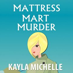 Mattress Mart Murder: Chloe Cook Cozy Mystery, Book 1
