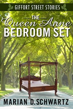 The Queen Anne Bedroom Set: A Giffort Street Story (Giffort Street Stories Book 1)
