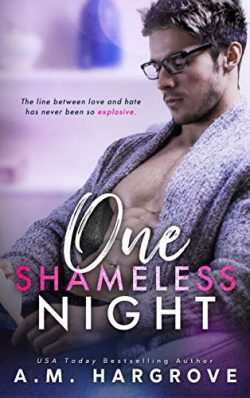 One Shameless Night: A Stand Alone Enemies To Lovers Single Dad Romance (The West Sisters Novel  ...